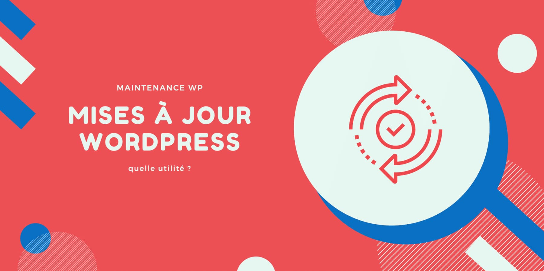 mises à jour WordPress - Maintenance WP