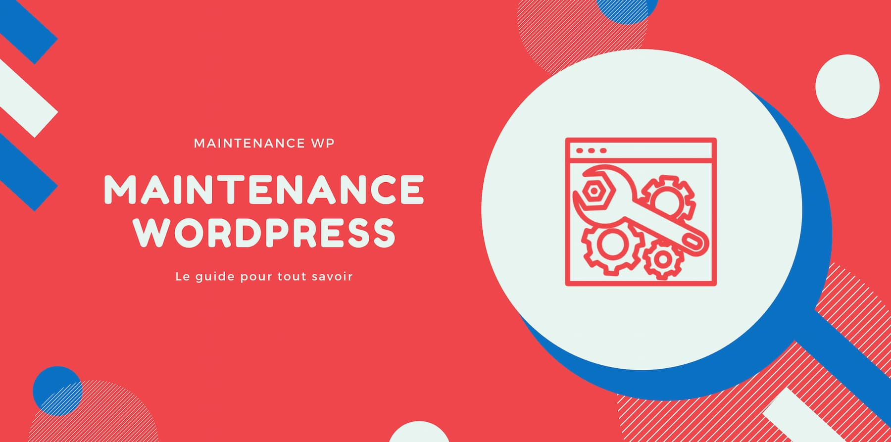 Le Guide de la maintenance WordPress